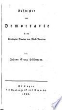Geschichte der Democratie in den Vereinigten Staaten von Nord-America