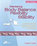 Maintaining Body Balance  Flexibility and Stability