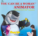 You Can Be a Woman Animator
