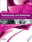 Radiography And Radiology For Dental Care Professionals E Book