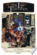 Neil Gaiman's The Last Temptation 20th Anniversary Deluxe Edition : published by marvel comics.