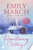 Heartsong Cottage  Eternity Springs 10  A heartwarming  uplifting  feel good romance series