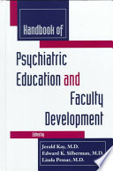 Handbook of Psychiatric Education and Faculty Development