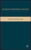 Russia's European Choice