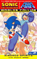 Sonic / Mega Man: Worlds Collide 1 : take their nemeses down by pitting...