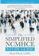 The Simplified Ncmhce Study Guide