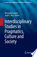 Interdisciplinary Studies in Pragmatics  Culture and Society