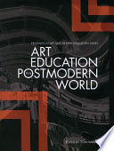 Art Education in a Postmodern World