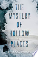 The Mystery of Hollow Places Book PDF