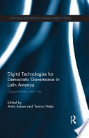 Digital Technologies for Democratic Governance in Latin America