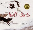 The Wolf birds