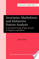 Invariance Markedness And Distinctive Feature Analysis
