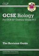 New Grade 9 1 GCSE Biology  OCR 21st Century Revision Guide with Online Edition