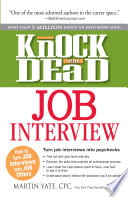 Knock 'em Dead Job Interview
