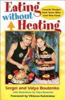 Eating Without Heating