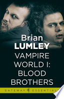 Vampire World 1  Blood Brothers