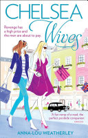 Chelsea Wives In The Glamorous Borough Of Chelsea