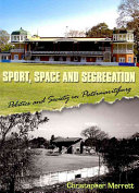 Sport Space And Segregation book