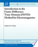 Introduction to the Finite difference Time domain  FDTD  Method for Electromagnetics