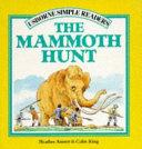 The Mammoth Hunt
