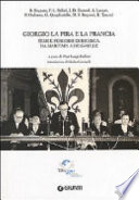 Giorgio La Pira e la Francia  Temi e percorsi di ricerca  Da Maritain a De Gaulle