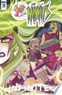Jem And The Holograms: The Misfits: Infinite #3 : jems: part six!