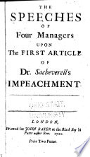 The Speeches of Four Managers Upon the First Article of Dr  Sacheverell s Impeachment