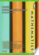 O Level Mathematics Challenging Drill Questions Concise Yellowreef