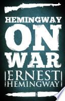 Hemingway on War Book PDF