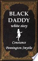 Black Daddy   white sissy
