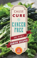 Cause  Cure  and Cancer Free