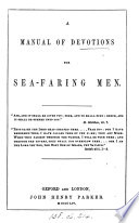 A manual of devotions for sea faring men  signed E F