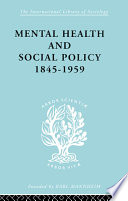 Mental Health and Social Policy  1845 1959
