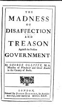 The Madness of Disaffection and Treason Against the Present Government
