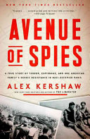 Avenue of Spies The Incredible True Story Of An