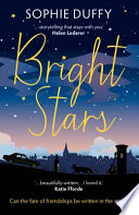 Bright Stars : life and the generation game, sophie duffy....