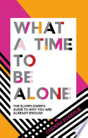 What a Time to be Alone Book PDF
