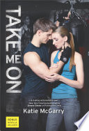 Take Me On : of two high school seniors who are about...