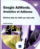 Google AdWords  Analytics et AdSense