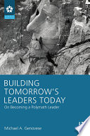 Building Tomorrow s Leaders Today