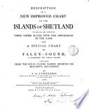 description of a new improved chart of the islands of shetland