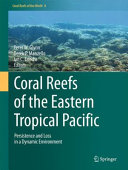 Coral Reefs of the Eastern Tropical Pacific