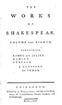 The works of Shakespear  ed  by H  Blair   in which the beauties observed by Pope  Warburton and Dodd are pointed out  together with the author s life  a glossary   c