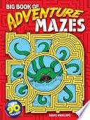 Big Book of Adventure Mazes