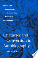 Character and Conversion in Autobiography