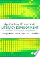 Approaching Difficulties in Literacy Development