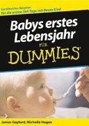 Babys erstes Lebensjahr f  r Dummies