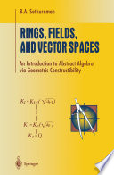 Rings  Fields  and Vector Spaces