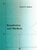 Regulation and Markets