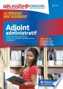 Concours Adjoint Administratif - Tout-en-un - Réussite Concours